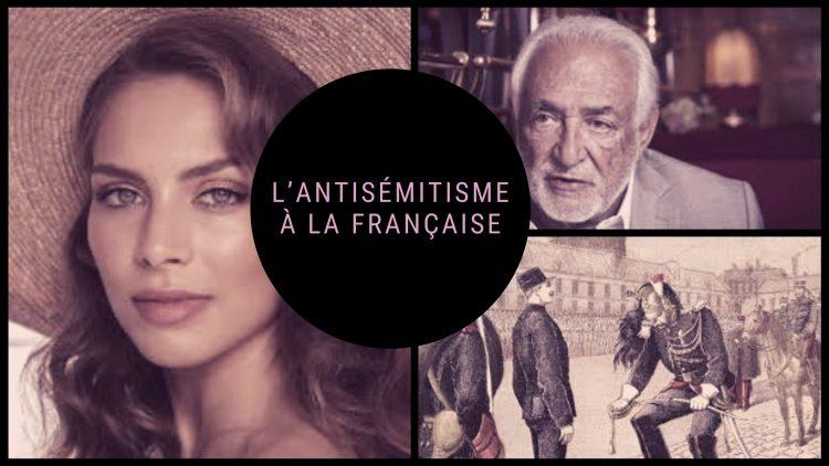 L'antisémitisme à la française